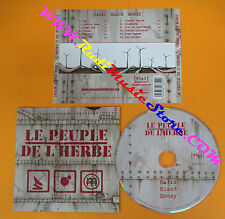 CD LE PEUPLE DE L'HERBE Radio Blood Money 2007 Europe  no lp mc dvd vhs (CS51)