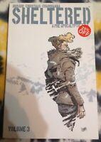 SHELTERED Vol 3 - Image Comics - Graphic Novel TPB / New