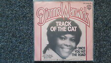 Dionne Warwick - Track of the cat/ Once you hit the road 7'' Single