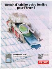 PUBLICITE ADVERTISING 0105  2014  VELUX  le volet roulant