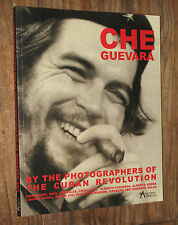 Che Guevara by the photographers of the cuban revolution ed Aurelia