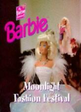 Barbie: Moonlight Fashion Festival (Photo Storybooks) By Stephen Koster, Brian