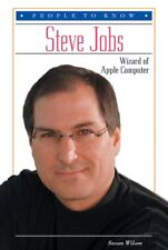 Steve Jobs: Wizard of Apple Computer (People to Kn