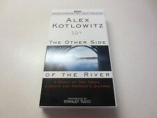 The Other Side of the River : A Story of Two Towns, a Death and America's Dil...