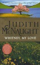 Whitney, My Love (The Westmoreland Dynasty Saga) by Judith McNaught