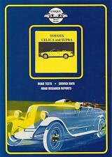 Toyota Celica ST162 T180 T200 & Supra A60 A70 A80 1981-95 libro pruebas de carretera período
