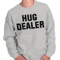 Hug Dealer Funny Personality Novelty Graphic Crewneck Sweat Shirts Sweatshirts