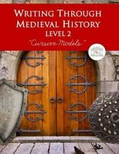 Writing Through Medieval History Level 2 Cursive Models by Kimberly Garcia...