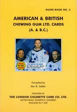 American & British Chewing Gum Ltd Card Issues (A & B.C.) by Ian A. Laker...