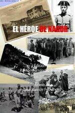 El Heroe de Nador by Ramon Fernandez Palmeral (2012, Paperback)