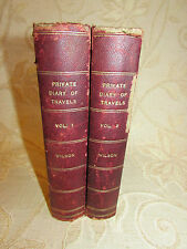 2 Antique Books Private Diary Of Travels, Personal Services & Public Events-1861