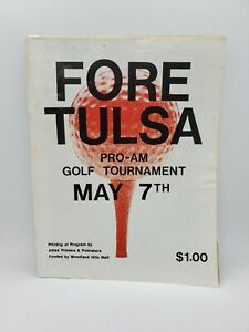 Fore Tulsa Pro-AM Golf Tournament. Vintage  1979. Southern Hills County Club....