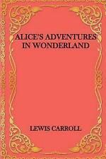 Alice's Adventures in Wonderland by Carroll, Lewis 9781542353953 -Paperback