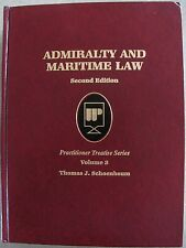 Admiralty and Maritime Law by Thomas J. Schoenbaum (1994, Hardcover)