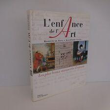 L'ENFANCE DE L'ART ROSELYNE DE AYALA JEAN-PIERRE GUENO LA MARTINIERE 1999