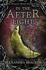 In the Afterlight: A Darkest Minds Novel by Alexandra Bracken - HARDCOVER - NEW!