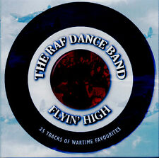 THE RAF DANCE BAND ~ FLYIN' HIGH  NEW CD WARTIME FAVOURITES JIMMY MILLER + MORE