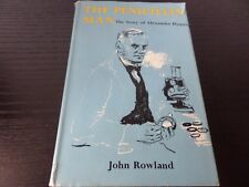 THE PENICILLIN MAN THE STORY OF ALEXANDER FLEMING by JOHN ROWLAND 1962