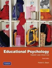 Educational Psychology : Theory and Practice: International Edition by Robert E.