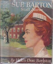 Sue Barton: Staff Nurse by Boylston ~ First Edition w/ dust jacket ~ 1952 ~