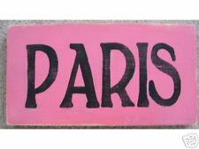 PARIS Apt Tres Chic Shabby Sign Plaque French Hot PINK Parisian You Pick Color!
