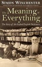 The Meaning of Everything: The Story of the Oxford English Dictionary by Winches