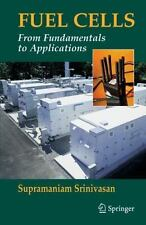 Fuel Cells: From Fundamentals to Applications: By Supramaniam Srinivasan
