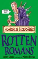 Very Good, The Rotten Romans (Horrible Histories), Deary, Terry, Paperback