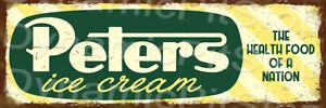 60x20cm Peters Ice Cream Rustic Tin Sign or Decal, Man Cave, Bar, Garage, Retro