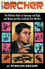 HOW TO ARCHER - MALORY ARCHER STERLING ARCHER (PAPERBACK) NEW