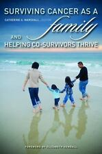 Disability Insights and Issues: Surviving Cancer as a Family (2010, Hardcover)