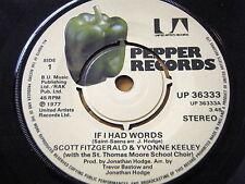 "SCOTT FITZGERALD & YVONNE KEELEY - IF I HAD WORDS  7"" VINYL"