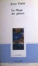 Jules Verne, La sfinge dei ghiacci, Guida, Napoli 1989