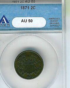 1871 Two Cent Piece : ANACS AU50