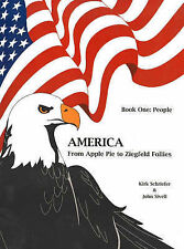 People (America) (America from Apple Pie to Ziegfeld Follies) by Kirk Schreifer