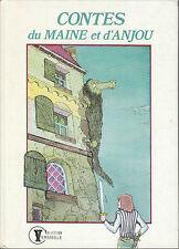 "Livre contes "" Contes du Maine et d'Anjou "" ( No 7575 )"