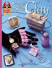 STAMP & SLICE CLAY-Polymer/Fimo/Sculpey-Rubber Stamping-Inks-Craft Idea Book