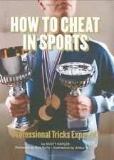 How to Cheat in Sports: Professional Tricks Expose