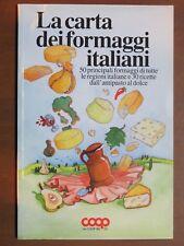 LA CARTA DEI FORMAGGI ITALIANI di tutte le regioni ricette antipasto dolce Coop