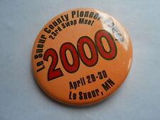 Cool 2000 Le Sueur County MN Pioneer Pwer 23rd Swap Meet Souvenir Pinback