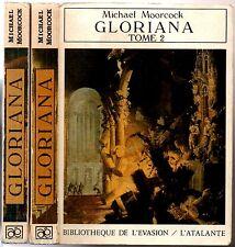 MICHAEL MOORCOCK ¤ GLORIANA OU LA REINE INASSOUVIE T 1&2 ¤ 1990 L'ATALANTE