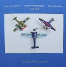 Book + Dvd : My Toy Airplanes 1910 - 1960 (vintage tin plate airplane, metal