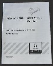 "NEW HOLLAND 704D 60"" ROTARY BROOM FOR MC MOWER 22 28 35 TRACTOR OPERATORS MANUAL"
