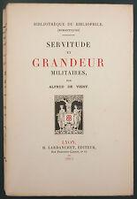 DE VIGNY - SERVITUDE GRANDEUR MILITAIRES -LARDANCHET N°696 HOLLANDE -BIBLIOPHILE