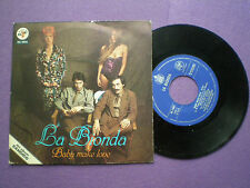LA BIONDA Baby Make Love SPAIN 45 1979