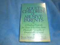 Adult Child of Abusive Parent :A Healing Program-Steven Farmer HC DJ 1989