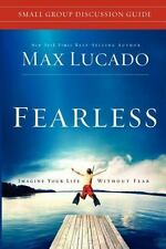 Fearless Small Group Discussion Guide Lucado, Max Paperback
