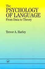 The Psychology of Language: From Data To Theory, Harley, Trevor A. | Paperback B