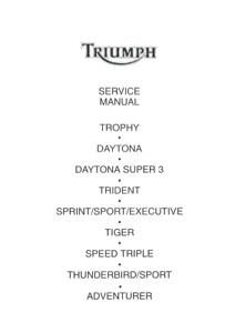 TRIUMPH TROPHY DAYTONA TRIDENT THUNDERBIRD TIGER SERVICE MANUAL REPRINTED
