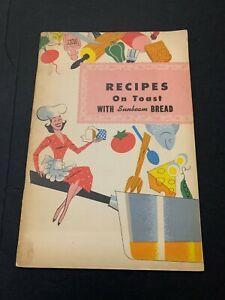 Vintage Recipes On Toast With Sunbeam Bread Booklet